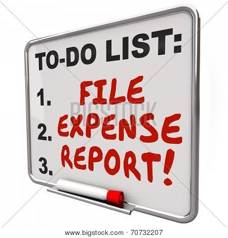 File Expense Report words written on reminder board so you remember to submit receipts for payment reimbursement