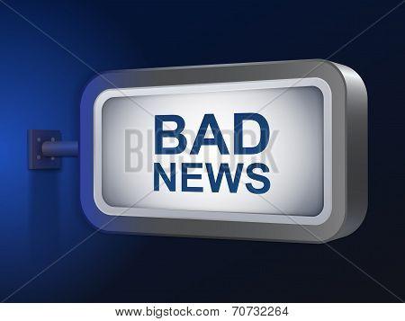 Bad News Words On Billboard