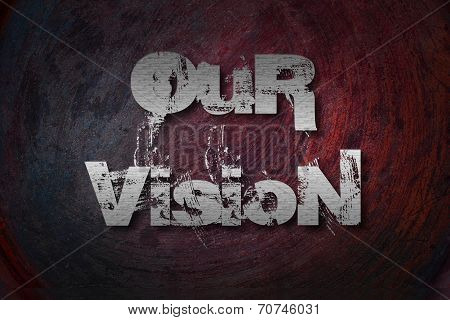 Our Vision Concept