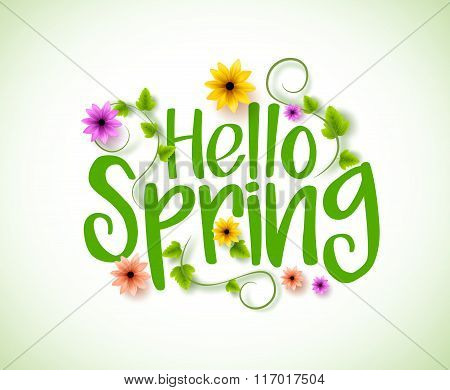 Hello Spring Vector Design with 3D Realistic Fresh Plants and Flowers Elements
