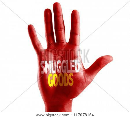Smuggled Goods written on hand isolated on white background