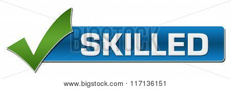 Skilled With Green Tickmark