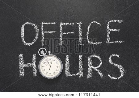 office hours phrase handwritten on chalkboard with vintage precise stopwatch used instead of O