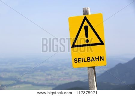 Yellow Sign Of Ropeway