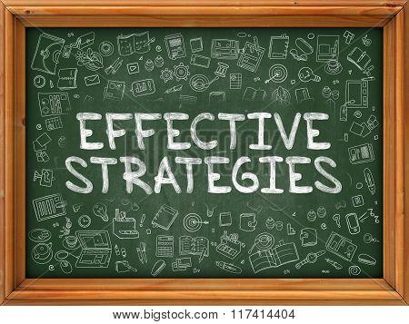 Effective Strategies - Hand Drawn on Green Chalkboard.