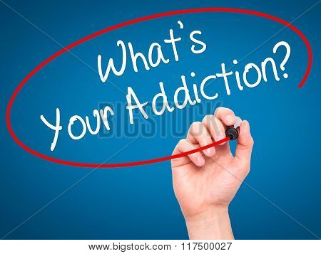 Man Hand Writing What's Your Addiction? With Black Marker On Visual Screen