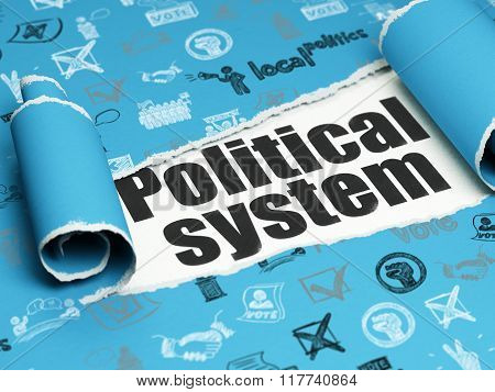 Politics concept: black text Political System under the piece of  torn paper