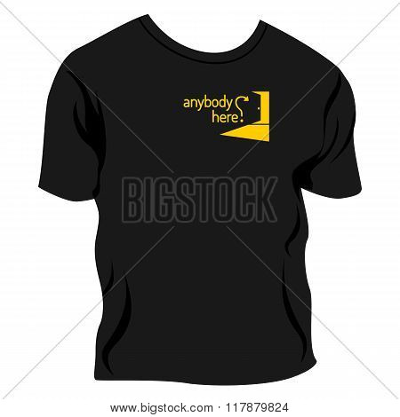 Anybody Here? - Applique To T-shirt