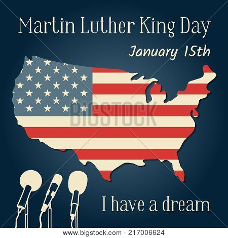 Martin Luther King Day in USA. Vector illustration with an American flag in the form of a map, microphones and a reminder inscription. The famous phrase I have a dream.