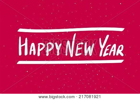 Happy New Year calligraphy phrase. White text on red background. Vector hand drawn illustration. Happy New Year handwritten lettering for greeting card. New Year calendar poster. Happy New Year banner. Fashionable design.
