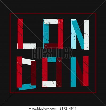 Vector illustration with phrase London. T-shirt graphics. Lettering design for posters t-shirts cards invitations stickers banners advertisement and others uses.