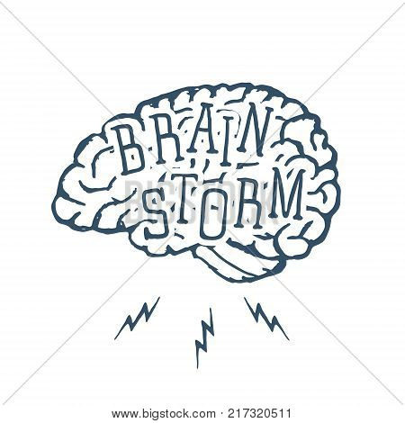 Hand drawn inspirational label with textured brain vector illustration and Brain Storm lettering. Vector illustration
