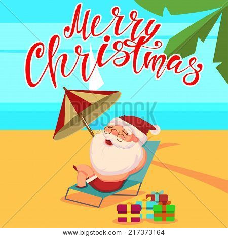 Summer Santa Claus in shorts is lying on a beach chair and an umbrella with gift boxes. Vector cute cartoon character. Happy Christmas hand draw text.