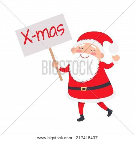 Santa Claus with X-mas poster on white background. Happy old man with white long beard wears red warm coat and trousers, soft hat, black boots and wide belt. Vector illustration of holiday icon.