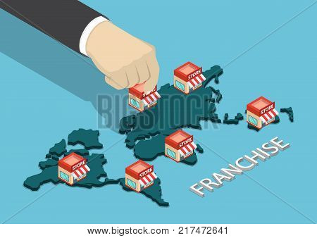 Flat 3d isometric businessman hand put franchise store on world map. Franchise business concept.