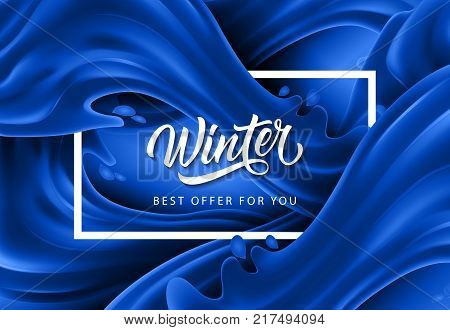 Winter best offer for you lettering in frame with blue waves and splashes on background. Inscription can be used for leaflets, festive design, posters, banners.