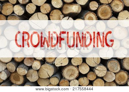 Conceptual announcement text caption inspiration showing Crowdfunding Business concept for Business Fundraising Project Funding written on wooden background with space