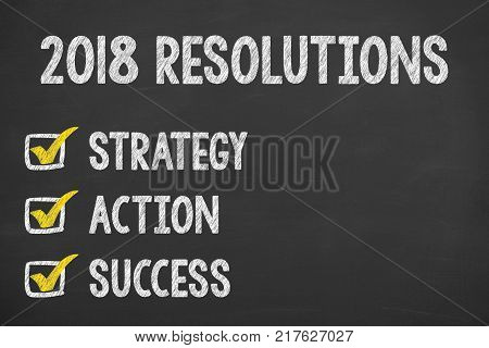 New Year 2018 Resolutions on Chalkboard Background new year working
