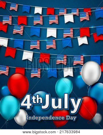 Colorful festive garlands of flags, bunting of USA pennant. Vector banner 4th of July, American Independence Day. Patriotic symbolic decoration for holiday in America with confetti and balloons
