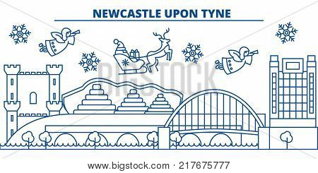 Great Britain, Newcastle upon Tyne winter city skyline. Merry Christmas, Happy New Year decorated banner with Santa Claus.Winter greeting line card.Flat, outline vector. Linear christmas snow illustration