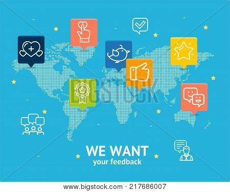 We Want Feedback Concept Testimonial, Review, Survey, Opinion and Experience from around Global World Location Connection Vector illustration