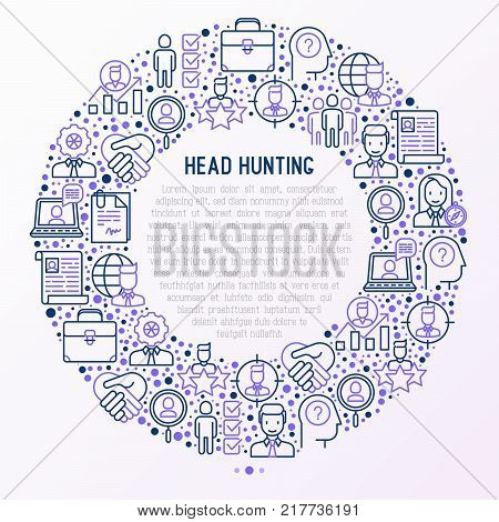 Head hunting concept in circle with thin line icons: employee, hr manager, focus, resume; briefcase; achievements; career growth, interview. Vector illustration for banner, web page, print media.