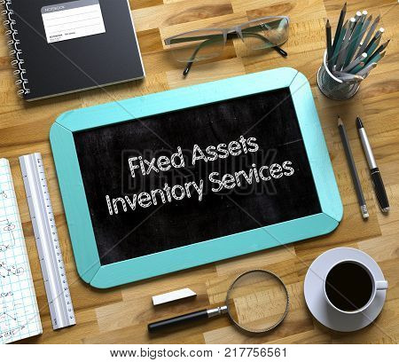 Small Chalkboard with Fixed Assets Inventory Services Concept. Small Chalkboard with Fixed Assets Inventory Services. 3d Rendering.