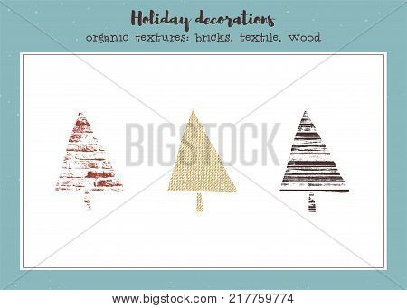 Vector set of textured Christmas trees, stylized imprints on textile, bricks and wood planks. Colored isolated elements for holiday cards or stamp brushes creating.