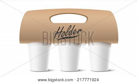 Coffee Cups Holder Vector. Realistic Mockup. Empty Packaging For Carrying. Three Cups. Hot Drink. Take Away Cafe Coffee Cups Holder Mockup. Isolated