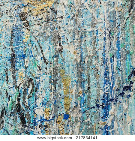 Abstract artwork on canvas. Artistic grunge background. Acrylic colorful stains (blue, white, gold, black, turquoise)