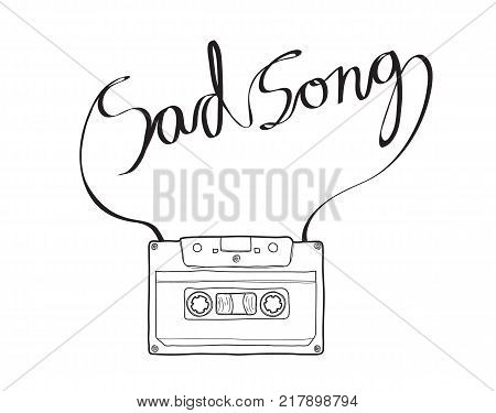 sad song Compact Cassette or Musicassette hand drawn cassette tape audio cassette with analog magnetic tape line art vector illustration