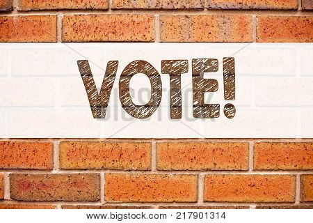 Conceptual announcement text caption inspiration showing Vote. Business concept for Voting Electoral Vote written on old brick background with space