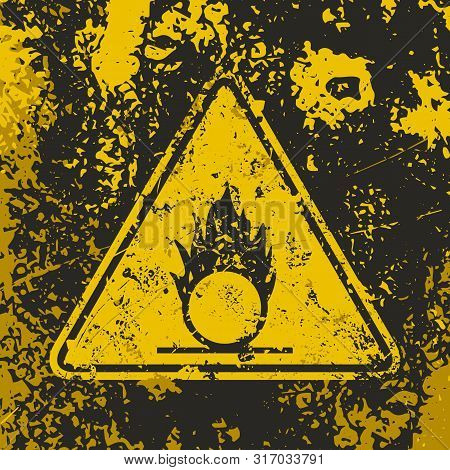 Grunge Poster Oxidizing Material Warning Sign. Vector Illustration Of Potential Hazard Chemical Reac