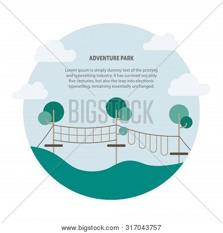 Round Poster Of Rope Park. Vector Illustration Of Child Tourism, Adventure, Travel
