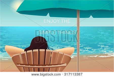 Enjoy The Simple Things Banner With Text, Beach View And Girl