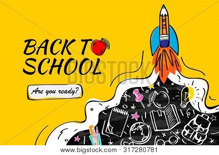 Back To School With Rocket And Doodles Background. Landing Page Template. Vector Illustration For Ba