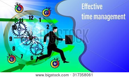 Effective Time Management Banner. Clockwork, Direction Arrows. Running Businessman In A Business Sui