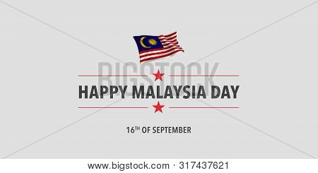 Happy Malaysia Day Greeting Card, Banner, Vector Illustration. Malaysian Holiday 16th Of September D