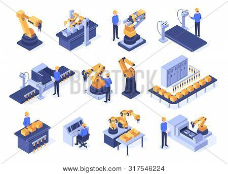 Isometric Industrial Robots. Assembly Line Machines, Robotic Arms With Engineer Workers And Manufact