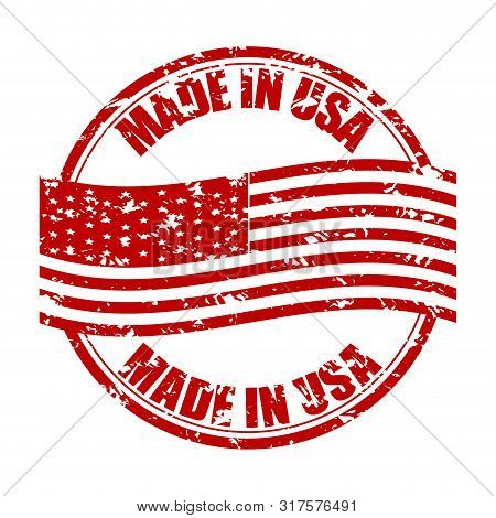 Made In Usa Rubber Stamp With Flag. Fabricated In America. Vector Produced America, From Usa Rubber
