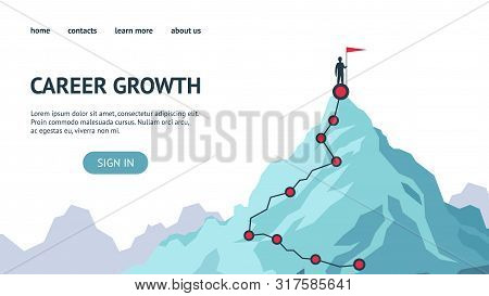 Career Growth Landing Page. Process Journey To Success. Climbing To The Top Of Mountains. Vector Fla