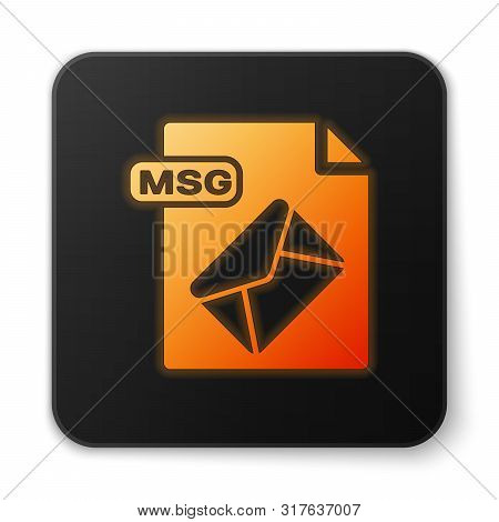 Orange Glowing Neon Msg File Document. Download Msg Button Icon Isolated On White Background. Msg Fi