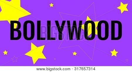 Black Text Bollywood On Bright Purple Background With Lemon Yellow Different Sized Stars. Concept Of
