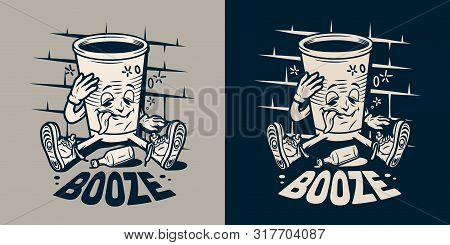 Vintage Monochrome College Emblem With Funny Drunk Paper Cup Sitting Near Bottle Of Booze Isolated V