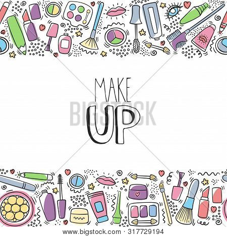 Make Up Doodle Horizontal Pattern With Lipstick, Cream, Mascara, Powder, Shades, Brush, Handwritten