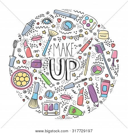Make Up Doodle Logo In Circle With Lipstick, Cream, Mascara, Powder, Shades, Brush, Handwritten Lett