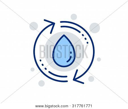 Water Drop Line Icon. Recycle Clean Aqua Sign. Refill Liquid Symbol. Linear Design Sign. Colorful Re