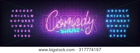Comedy Show Neon. Lettering Neon Glowing Sign For Comedy Show