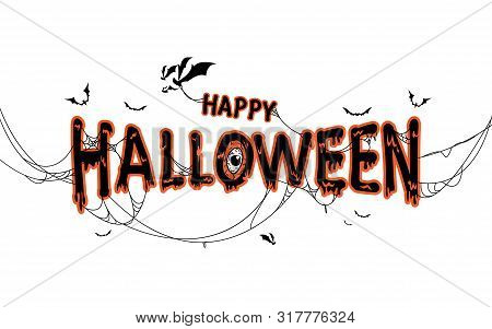 Happy Halloween Lettering With Spider  Web And Bats. Isolated Illustration