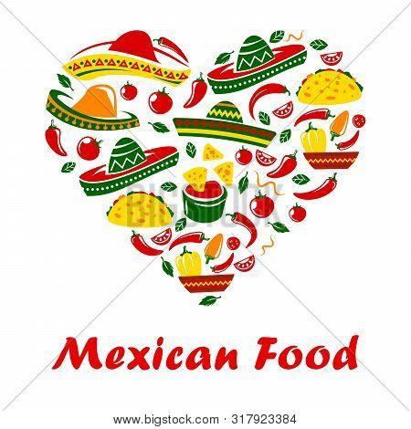 Mexican Food Poster, Mexico Cuisine Restaurant Menu Cover Or Cafe Bar Sign. Vector Heart Of Spicy Ho